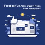 Facebook Reklam Alaka Düzeyi