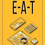 Google E-A-T Güncellemesi, E-A-T Nedir